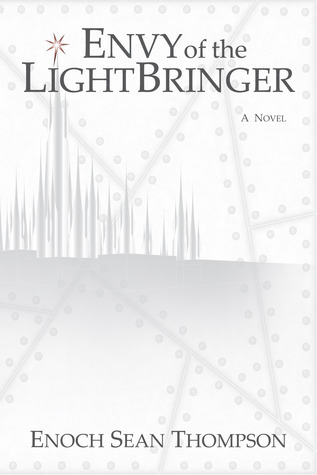 Envy of the Lightbringer (Urusan Series, #1)  by  Enoch Sean Thompson