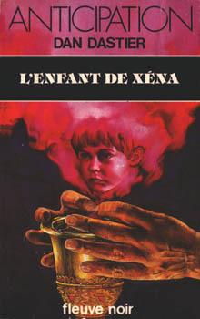 Lenfant de Xéna  by  Dan Dastier