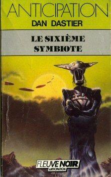 Le sixième Symbiote Dan Dastier