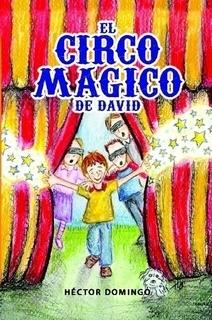 El circo mágico de David Héctor Domingo