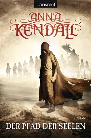 Der Pfad Der Seelen Anna Kendall