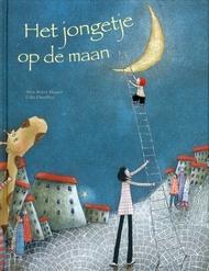 Het jongetje op de maan  by  Alice Brière-Haquet