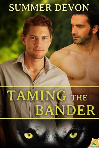 Taming the Bander (Solitary Shifters #1)  by  Summer Devon