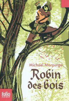 Robin Des Bois  by  Michael Morpurgo