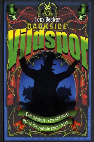 Vildspor (Darkside, #3)  by  Tom Becker