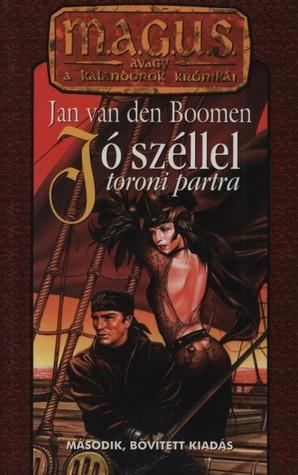 Jó Széllel Toroni Partra  by  Jan van den Boomen