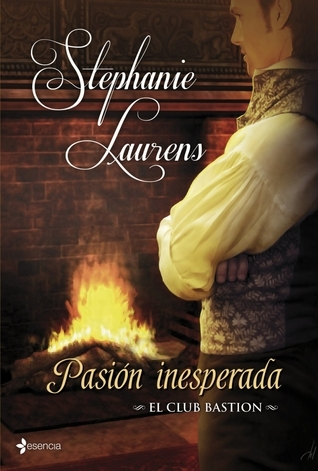 Pasión inesperada (Club Bastion #4) Stephanie Laurens
