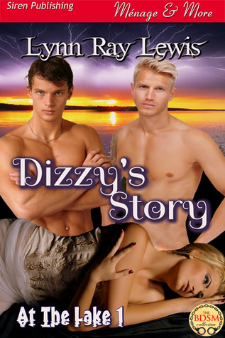Dizzys Story (At the Lake #1) Lynn Ray Lewis