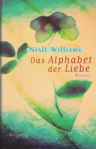 Das Alphabet der Liebe Niall Williams