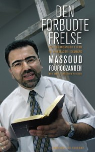 Den forbudte frelse  by  Massoud Fouroozandeh