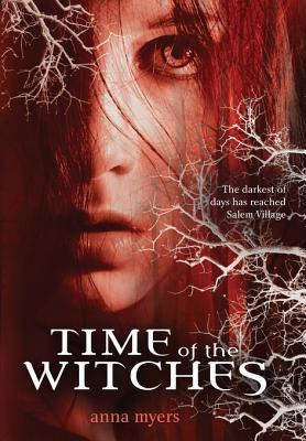 Time of the Witches Anna Myers