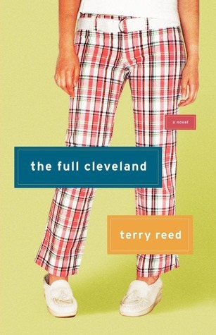 The Full Cleveland: A Novel  by  Terry Reed