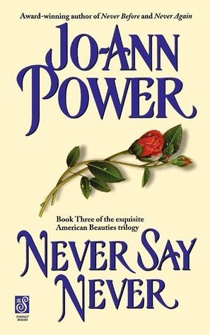 Never Say Never Jo-Ann Power