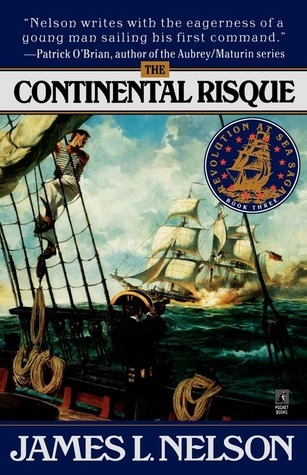 The Continental Risque (Isaac Biddlecomb, #3)  by  James L. Nelson
