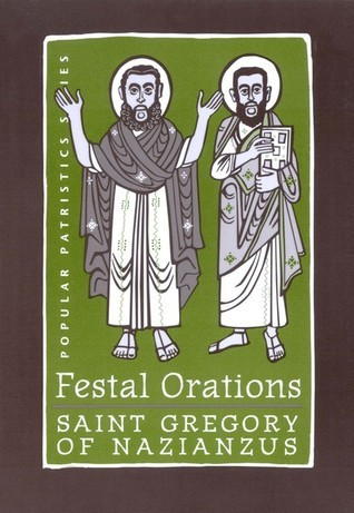 Festal Orations Gregory of Nazianzus