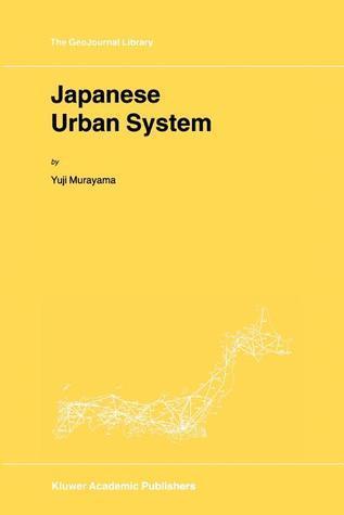 Japanese Urban System  by  Y. Murayama