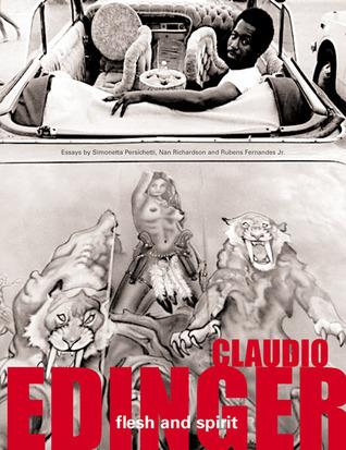Flesh and Spirit Claudio Edinger