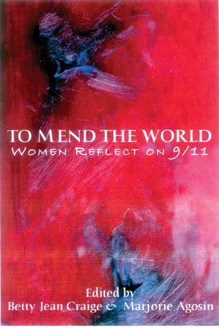 To Mend the World: Women Reflect on 9/11  by  Isabel Allende