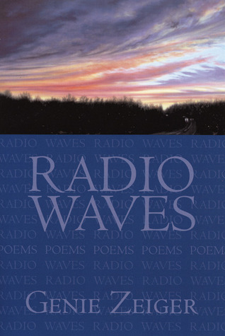 Radio Waves  by  Gene Zeiger
