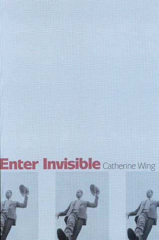 Enter Invisible Catherine Wing
