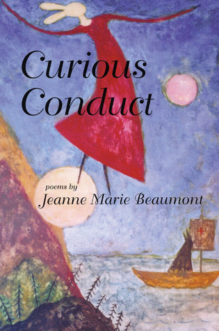 Curious Conduct Jeanne Marie Beaumont