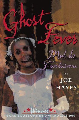 Ghost Fever/Mal de Fantasma Joe Hayes