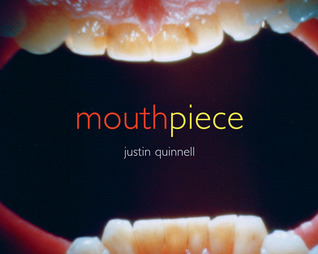 Mouthpiece Justin Quinnell