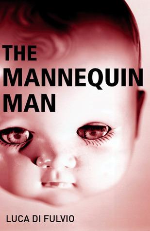 The Mannequin Man Luca Di Fulvio