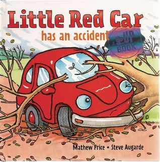 Little Red Car has an Accident Mathew Price