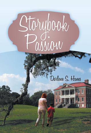 Storybook Passion  by  Darlene Hanes