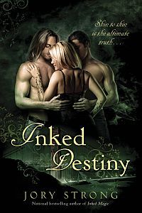Inked Destiny (Inked Magic, #2)  by  Jory Strong