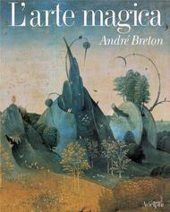 Larte magica  by  André Breton