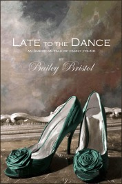Late to the Dance Bailey Bristol