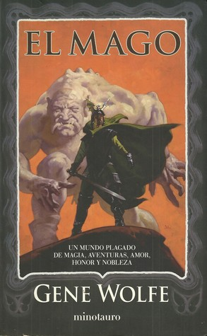 El Mago  by  Gene Wolfe