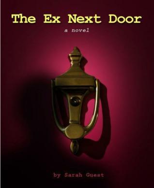 The ex next door Sarah Guest