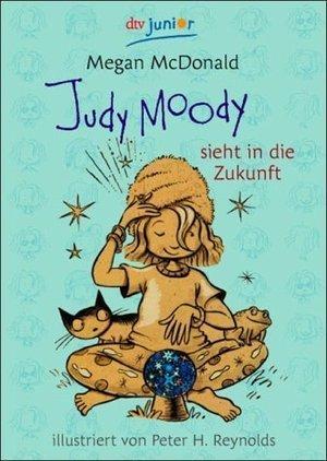 Judy Moody Sieht In Die Zukunft  by  Megan McDonald