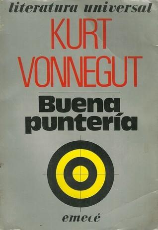 Buena puntería Kurt Vonnegut