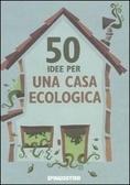 50 idee per una casa ecologica Sian Berry