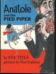 Anatole and the Pied Piper (Anatole, #10)  by  Eve Titus