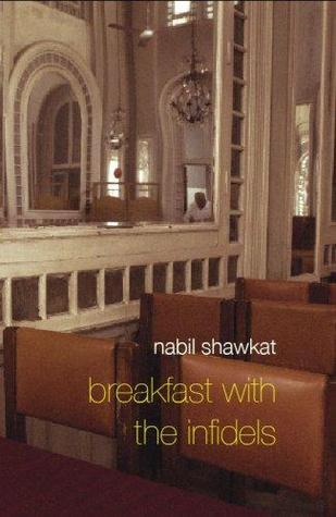 Breakfast With The Infidels Nabil Shawkat