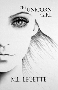 The Unicorn Girl M.L. LeGette