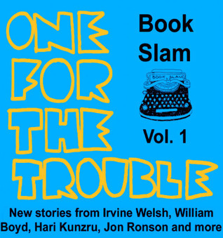 One for the Trouble  by  Irvine Welsh