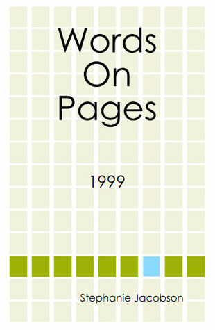 Words On Pages (1999)  by  Stephanie Donohue