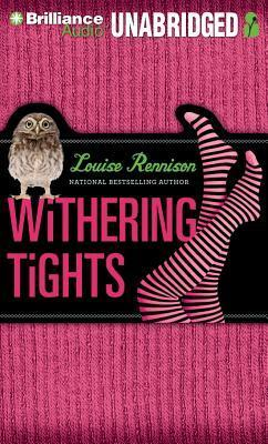 Withering Tights: The Misadventures of Tallulah Casey  by  Louise Rennison