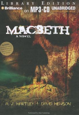 Macbeth: A Novel A.J. Hartley