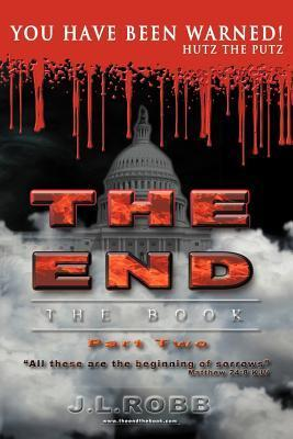 You Have Been Warned (The End: The Book #2) J.L. Robb