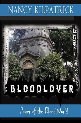 Bloodlover  by  Nancy Kilpatrick