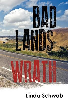 Badlands Wrath Linda Schwab