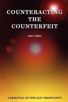 Counteracting the Counterfeit John Tasker