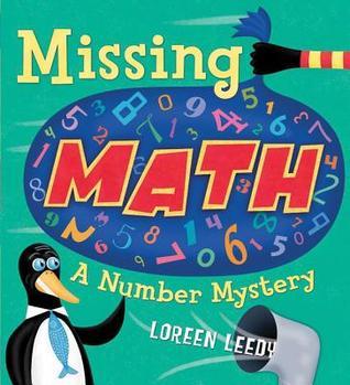 Missing Math  by  Loreen Leedy